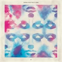 Bravestation'V' (EP stream)