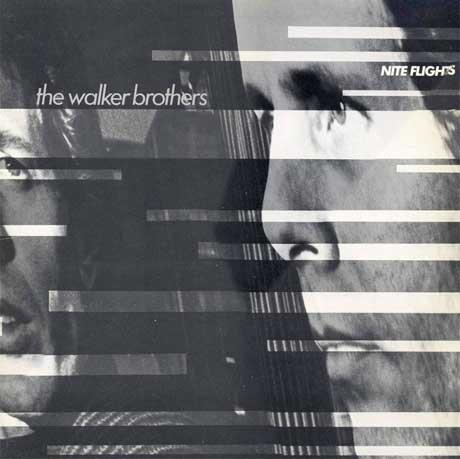 The Walker Brothers Nite Flights Treated To Vinyl Reissue