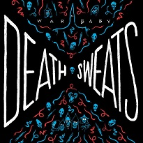 War Baby to Deliver 'Death Sweats' This Fall