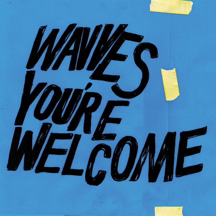 WavvesYou're Welcome