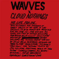 Wavves x Cloud Nothings