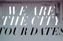 We Are the City Take 'Above Club' on Canadian Tour