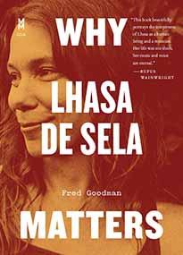 Why Lhasa de Sela Matters By Fred Goodman