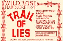 Calgary's Wild Rose Hardcore Fest Gets Trail of Lies, Mortality Rate, Prowl