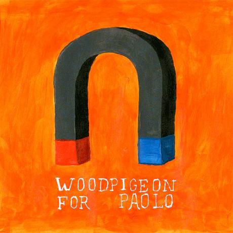 Woodpigeon - Die Stadt Muzikanten / Balladeer (To All The Guys I've Loved Before)
