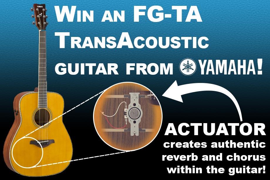 Yamaha - Win an FG-TA TransAcoustic Guitar!