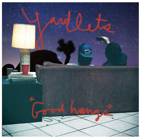 Yardlets Announce 'Good Hangs' LP, Premiere New Single