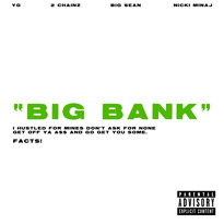"YG Gets 2 Chainz, Big Sean and Nicki Minaj for ""Big Bank"""