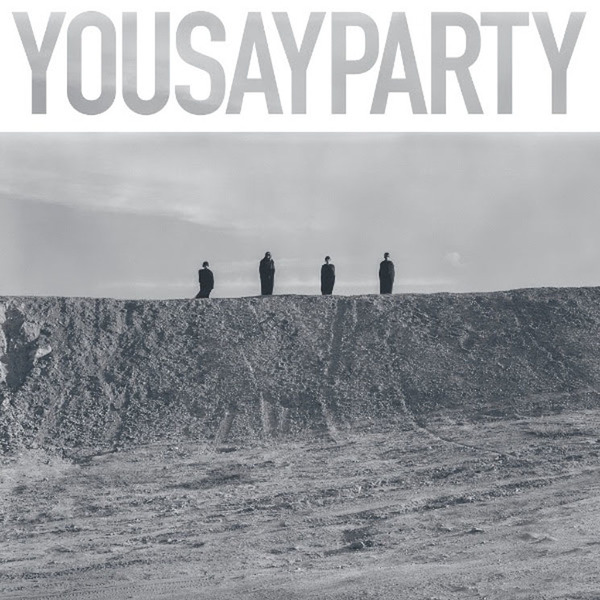 You Say Party Return with New Album